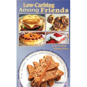 "No need to dine out if you have one of the four ""Low-Carbing Among Friends"" cookbooks"